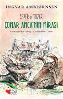 Sezer ve Tozar - Çomar Amca'nın Mirası