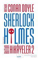 Sherlock Holmes - Bütün Hikayeler 2
