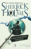 Sherlock Holmes - Sussex Vampiri'nin Macerası