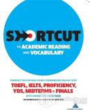 Shortcut to Academic Reading and Vocabulary