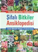 Şifalı Bitkiler Ansiklopedisi (Ciltli)