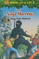 Sihirli Ağaç Evi 5  - Gece Ninja Macerası (Ciltli)
