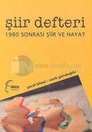 Şiir Defteri 2005: 1980 Sonrası Şiir ve Hayat