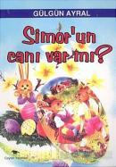 Simor'un Canı Var mı?