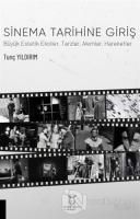 Sinema Tarihine Giriş Büyük Estetik Ekoller, Tarzlar, Akımlar, Hareketler