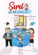 Şırıl At Breakfast