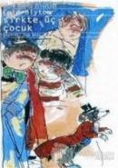 Sirkte Üç Çocuk