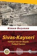 Sivas - Kayseri