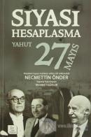 Siyasi Hesaplaşma Yahut 27 Mayıs
