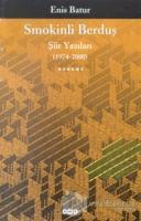 Smokinli Berduş Şiir Yazıları (1974-2000)