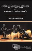 Soğuk Savaş Sonrası Dönemde İnsani Müdahale  ve Kosova'nın Bağımsızlığı