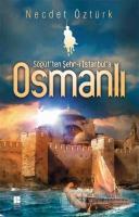 Söğüt'ten Şehr-i İstanbul'a Osmanlı