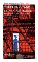 Sokak Kızı Maggie - Bir New York Hikayesi (Şömizli) (Ciltli)