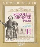 Sokollu Mehmed Paşa - Ahmed Refik 2