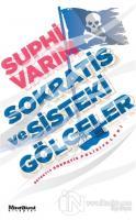 Sokratis ve Sisteki Gölgeler