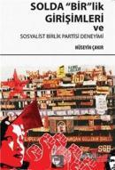 Solda Birlik Girişimleri ve Sosyalist Birlik Partisi