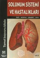 Solunum Sistemi ve Hastalıkları Cilt: 2 (Ciltli)