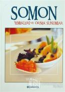 Somon Yemekleri ve Örnek Sunumlar (Ciltli)