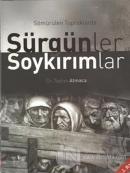 Sömürülen Topraklarda Sürgünler ve Soykırımlar