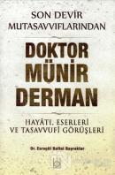 Son Devir Mutasavvıflarından Doktor Münir Derman – Hayatı, Eserleri ve Tasavvufi Görüşleri