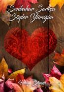 Sonbahar Şarkısı Söyler Yüreğim