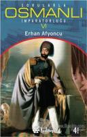 Sorularla Osmanlı İmparatorluğu 6