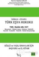 Sorulu - Cevaplı Türk Eşya Hukuku