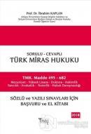 Sorulu-Cevaplı, Türk Miras Hukuku