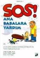 SOS! Ana Babalara Yardım Çocukların Gündelik Davranış Sorunları İçin Pratik Öneriler Kılavuzu