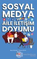 Sosyal Medya ve Aile İletişim Doyumu