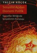 Sosyalist Açıdan Ekonomi Politik