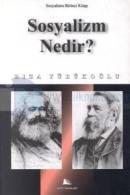 Sosyalizm Nedir? Sosyalizm: Birinci Kitap