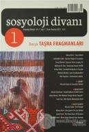 Sosyoloji Divanı Sayı: 1 Ocak-Haziran 2013