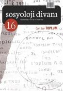 Sosyoloji Divanı Sayı: 16 Aralık 2020 Özel Sayı: Toplum