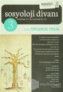 Sosyoloji Divanı Sayı: 3 Ocak Haziran 2014