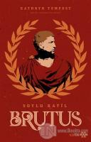 Soylu Katil Brutus