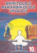 Parapsikoloji,Spiritoloji,Ufoloji Kitabı (cilt-10)
