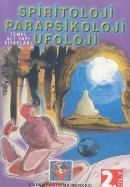 Parapsikoloji,Spiritoloji,Ufoloji Kitabı (cilt-2)