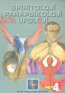 Parapsikoloji,Spiritoloji,Ufoloji Kitabı (cilt-4)