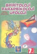 Parapsikoloji,Spiritoloji,Ufoloji Kitabı (cilt-7)