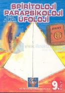 Parapsikoloji,Spiritoloji,Ufoloji Kitabı (cilt-9)