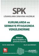 SPK Lisanslama Sınavına Hazırlık Kurumlarda ve Sermaye Piyasasında Vergilendirme