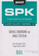 SPK Lisanslama Sınavları İleri Düzey Serisi: 3  Genel Ekonomi ve Mali Sistem