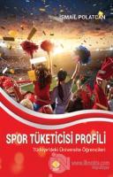Spor Tüketicisi Profili