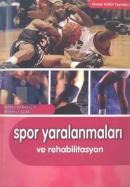 Spor Yaralanmaları ve Rehabilitasyon