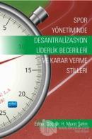 Spor Yönetiminde Desantralizasyon - Liderlik Becerileri ve Karar Verme Stilleri