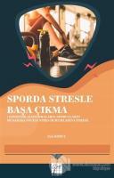 Sporda Stresle Başa Çıkma