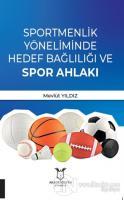 Sportmenlik Yöneliminde Hedef Bağlılığı ve Spor Ahlakı