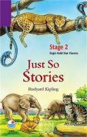 Stage 2 - Just so Stories