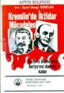 Stalin'in Ölümünden Beriya'nın İdamına Kadar Kremlin'de İktidar Mücadelesi